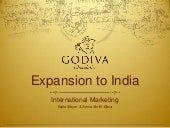 Godiva Expansion to India Marketing...