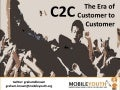 (Graham Brown mobileYouth) C2C The Era of Customer to Customer