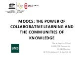 MOOCs: the power of collaborative l...