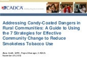 Cadca candy coateddangers7strategie...