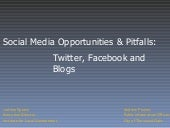 Social Media Opportunities & Pitfalls