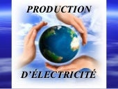 La production d'électricite