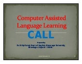 CALL - Computer Assisted Language L...