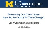 Preserving Our Great Lakes: How Do we Adapt As they Change?
