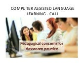 Computer Assisted Language Learning...