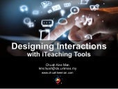 Designing Interactions with iTeaching (Interactive Teaching) Tools
