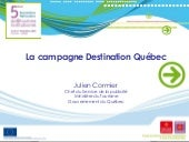Destination Quebec