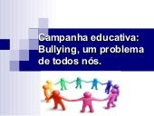 Campanha educativa bullying
