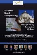 Evidence based Policymaking Through Timely  Research on Medicaid