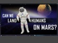 Can We Land Humans On Mars? - PDF on Mars Exploration