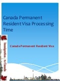 Canada permanent resident visa processing time