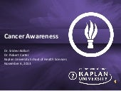 Cancer Awareness - Kaplan Universit...