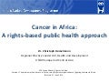 Cancer in Africa - a Rights-based Public Health Approach