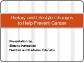 Dietary and Lifestyle Changes to He...