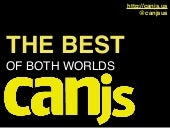CanJS: The Best of Both Worlds