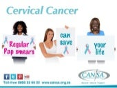 2014 CANSA Women's Health slideshow - Cervical Cancer