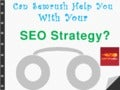 Can Semrush Help You With Your SEO Strategy