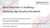 New Standards in Auditing - Applying High-Quality Standards
