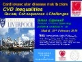 Cardiovascular disease inequalities: causes and consequences