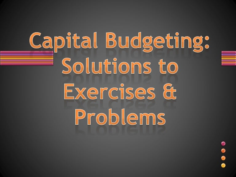 Solved problems on capital budgeting