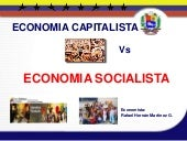 Capitalismo vs socialismo 08 de jul...