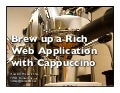 Brew up a Rich Web Application with Cappuccino