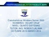 Caracteristicas windows server 2003...
