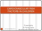 Cardiovascular risk factors in chil...