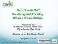 Don't Freak Out! Surviving and Thriving When a Crisis Strikes