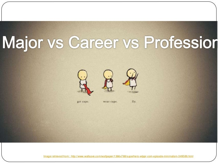 Careervsprofessionvsmajor 130816105651 phpapp02 thumbnail 4 cb