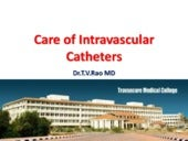 Care of intravascular catheters
