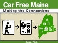 CarFree Maine Social Transportation, Elevator Pitch