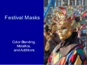 Carnival Masks Painting, Blending a...