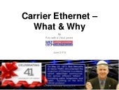Carrier Ethernet - What and Why