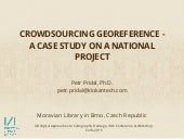 Crowdsourcing Georeference - A Case Study on a National Project StareMapy.cz
