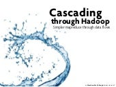 Cascading Through Hadoop for the Boulder JUG