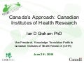 Canada's Approach: Canadian Institutes of Health Research
