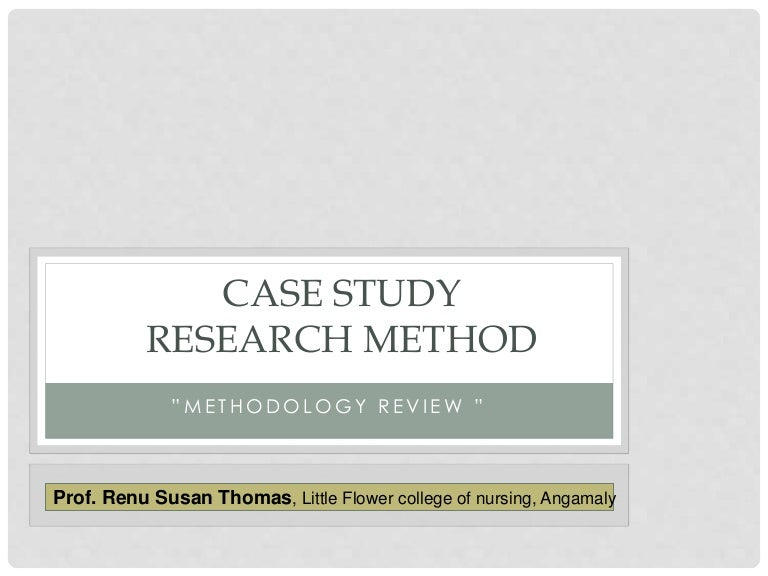 Case studies in research methodology