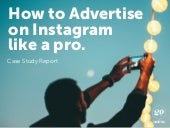 How to Advertise on Instagram Like a Pro