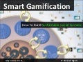Smart Gamification