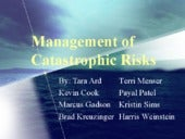 Management of Catastrophic Risks