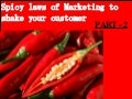 Spicy laws of marketing to shake your customers - 2