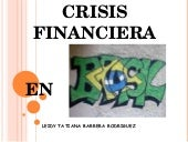 Causas De La Crisis Financiera Mund...