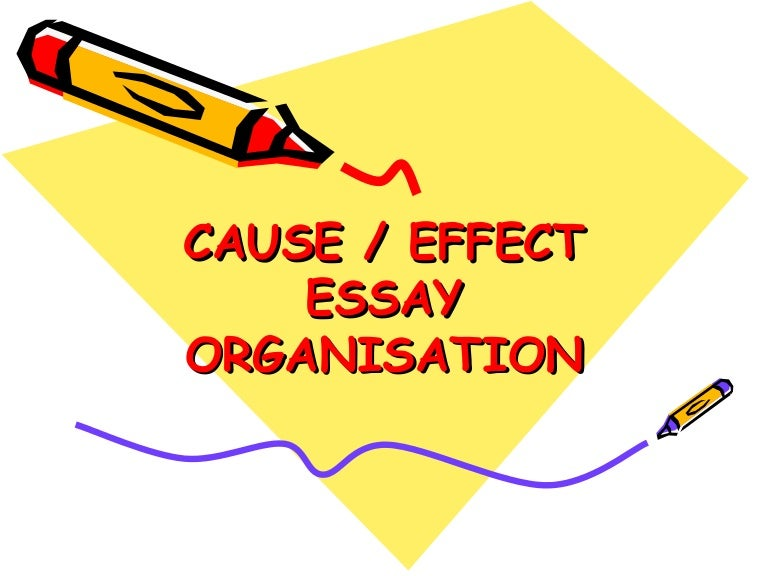 how to write a cause effect essay cause and effect essay ppt literacy essay cause essay example cause effect essays cause and