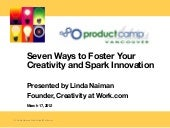 Seven Ways to Foster Your Creativit...
