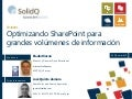 Summit 2013: Optimizando SharePoint2013 para grandes volumenes de informacion