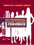 Congressional Black Caucus Foundation's 41st Annual Legislative Conference - Emerging Leaders Series Journal
