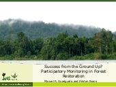 Success from the Ground Up? Participatory Monitoring in Forest Restoration