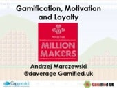 Gamification, motivation and loyalty