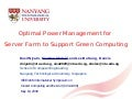 Presentation: Optimal Power Management for Server Farm to Support Green Computing